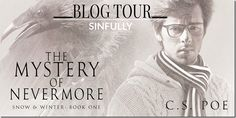 Blog Tour: The Mystery of Nevermore by @cs_poe | @sinfully_mmblog #mmromance #gayromance #lgbt #gay #giveaway