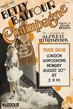 Interesting Vintage Posters of Old Movies Directed by Alfred Hitchcock Alfred Hitchcock, Hitchcock Film, Best Director, Film Director, What About Bob, Champagne, To Catch A Thief, Silent Film, Silent Comedy