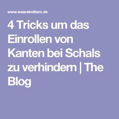 4 Tricks um das Einrollen von Kanten bei Schals zu verhindern | The Blog
