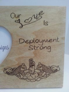 Navy Our Love Is Deployment Strong Heart shaped photo frame. - US Navy - Navy - Silent Service - Submarine Warefare