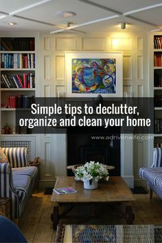 Simple tips to declutter, clean and organize. + Download FREE Printable!
