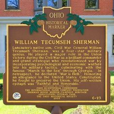This modest bronze statue commemorates the hometown of one of the most well-known and controversial figures in the American Civil War. American Civil War, American History, Shermans March, Ohio Destinations, Lancaster Ohio, General Sherman, Civil War Art, Family Roots, Us History
