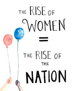 The Rise of Women = The Rise of the Nation | Kimothy Joy