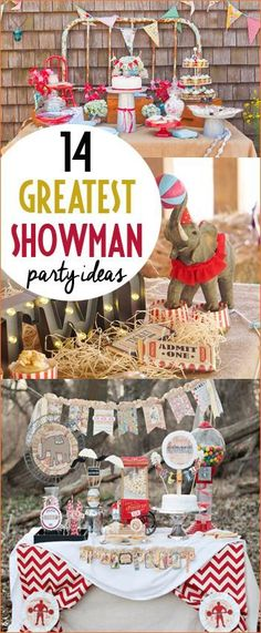 The Greatest Showman Top Notch Party Ideas. Celebrate a birthday or  baby shower with a vintage circus theme. Circus decorations, games and knock your socks off dessert displays. Animals cake toppers and delicious party cupcakes to celebrate a birthday of any age. Boy and girl circus ideas to celebrate The Greatest Showman!