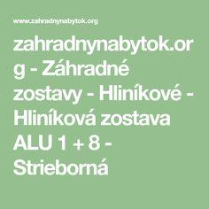 zahradnynabytok.org - Záhradné zostavy - Hliníkové - Hliníková zostava ALU 1 + 8 - Strieborná