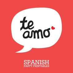 #confettispringmag, love a cool invite!!  TE AMO Spanish Party Printables.