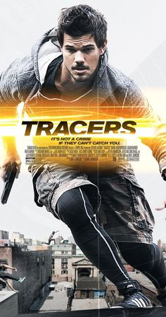 Directed by Daniel Benmayor.  With Taylor Lautner, Marie Avgeropoulos, Adam Rayner, Rafi Gavron. Wanted by the Chinese mafia, a New York City bike messenger escapes into the world of parkour after meeting a beautiful stranger.