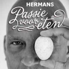 Passie voor Eten | Hermans Passie voor Eten! Over genieten van eten, met iedere week nieuwe afleveringen.