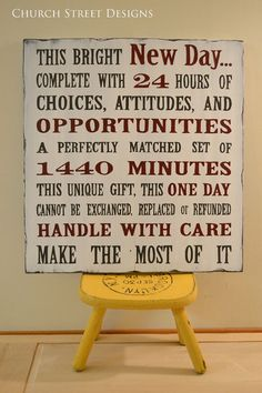 This Bright New Day Complete with 24 hours of Choices Attitudes and Opportunities - Inspirational Quote Sign- Hand Painted Wooden Sign - by Church Street Designs