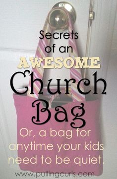 Help your kids be quiet in a church meeting or any other time you need your kids to be quiet with a great quiet bag!