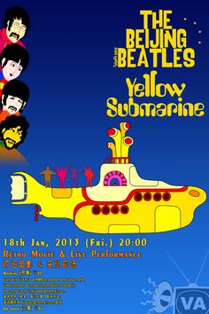 Yellow Submarine – Movie + Performance by the Beijing Beatles【黄色潜水艇 – 电影 + 北京披头士乐队现场】