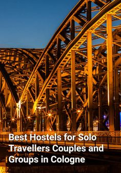 Best Hostels for Solo Travellers, Couples, and Groups in Cologne: Cologne is a beautiful city on the Rhine River. It's the fourth largest…