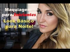 Maquiagem NOITE para INICIANTES - YouTube