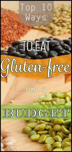 Top 10 Ways to Eat #Gluten-Free on a Budget!