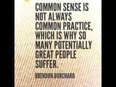 Common Sense is not always common practice