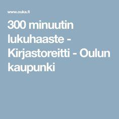 300 minuutin lukuhaaste - Kirjastoreitti - Oulun kaupunki Boarding Pass