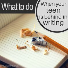 What to do when your teen is behind in writing