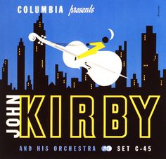 John Kirby and his Orchestra / label: Columbia (1940s) / design: Alex Steinweiss