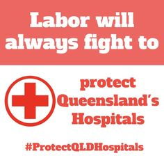 Only Labor will fight to protect our hospitals