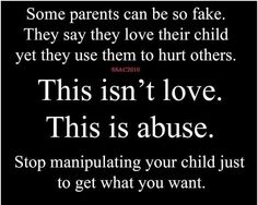 You prove over and over again that you are not capable of real love. Stop messing with kids and their happiness. You don't care about them, you care about you - just like it always has been. Narcissistic Mother, Narcissistic Abuse Recovery, Co Parenting, Parenting Quotes, Grandparents Rights, Fathers Rights, Child Custody, Awareness Campaign, Step Kids