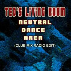 Neutral Dance Area (Club Mix Radio Edit) - Instrumental electronic music from Galway, Ireland. Galway Ireland, Electronic Music, Instrumental, Neutral, Dance, Club, Living Room, Dancing, Home Living Room
