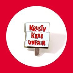 Krusty Krab Unfair Pin – Heartificial