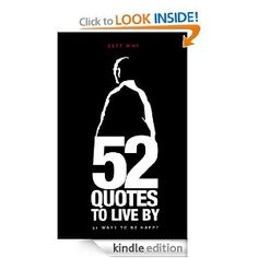 52 Quotes to live by