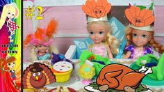Anna and Elsa Toddlers Thanksgiving Celebration Fun Part 2 with Barbie a...
