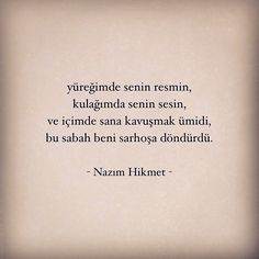 "Nazım Hikmet on Instagram: ""#nazimhikmet"" Book Quotes, Words Quotes, Sayings, Cute Relationship Goals, Cute Relationships, Loneliness, Love Words, Motto, I Love You"