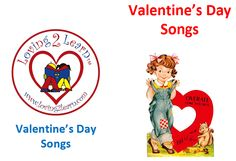 Valentine's Day Songs: Printable Book, Song Lyrics, and Sing Along Video  www.loving2learn.com