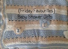 {Friday Favourites} Baby Shower Gifts - Wind in a Letterbox