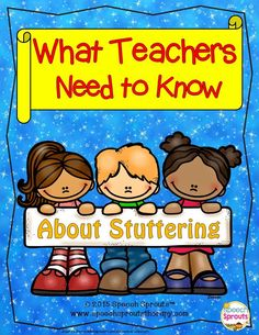 What Teachers Need to Know about Stuttering by Speech Sprouts | Guest Post at Minds in Bloom. Download a free poster too! #speechtherapy