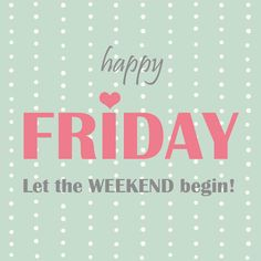 happy friday! #tgif #type  http://www.jolie.de/bildergalerien/tgif-2734712.html