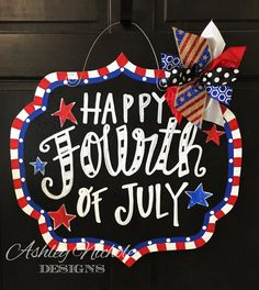 Happy Fourth of July Chalkboard Style Plaque, Patriotic Decor, July the Fourth Door Hanger, July 4th