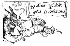 Brother Rabbit gets Provisions - Nights With Uncle Remus by Joel Chandler Harris, 1917