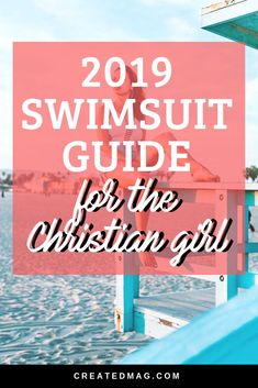 The 2019 Christian Swimsuit Guide - A complete list of appropriate but cute bathing suits for your next summer beach trip! High waisted, one pieces, patterned and classics, this last has something for everyone!