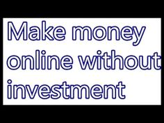 #How To Earn Money Online From Home Without Investment 2017   $50,000 pe...