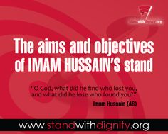 The Aims and Objectives of Imam Hussain's Stand