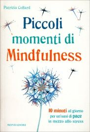Piccoli Momenti di Mindfulness Patrizia Collard Film Books, My Books, Miracle Morning, Awakening, Mindfulness, My Love, Reading, Witch Craft, Brain
