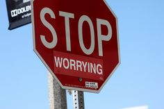 """""""Stop Worrying""""   """"You know you love it"""" (Lord Jim via Flickr)    #streetart #losangeles"""