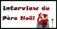 Interview exclusive du Père Noël !!