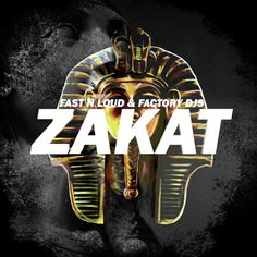 Fast N Loud & Factory Djs - Zakat by Fast N Loud - Listen to music