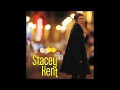 ▶ Stacey Kent The Face I Love - YouTube