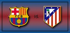 Barcelona vs Atletico Madrid Head to Head with all matches in Premira Division and Super Cup. All matches of Barcelona & Atletico Madrid with images & wallpaper Barcelona Vs Atletico Madrid, Fc Barcelona, Training Equipment, Sports Equipment, Champions League Live, Head 2 Head, Sporting Live, Going To The Gym, Squad