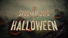 You may think you know the history behind All Hallow's eve, but these facts will shock you. The Spooky Roots of Halloween