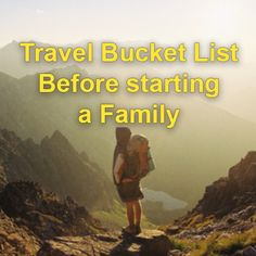 Travel Bucket List before starting a Family #bucketlist #travel #bucket_list #traveling #travelling