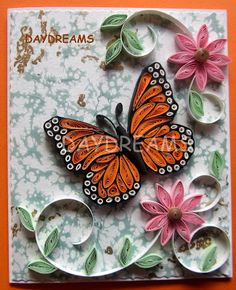DAYDREAMS: Quilled Monarch butterfly