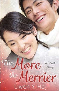 The More The Merrier: A Short Story (Seasons of Love Book 1) - Kindle edition by Liwen Ho. Literature & Fiction Kindle eBooks @ Amazon.com.