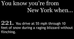 You Know You're From CENTRAL  New York When...you drve through raging blizzards and never flinch