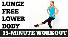 15 Minute Lunge Free Lower Body, Legs, Thigh, Butt, Hips Toning Sculptin...